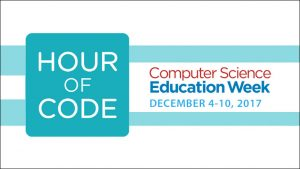 Computer Science Education Week 2017! Dec 4 - 8-Hour of Code